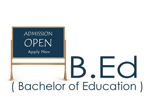 Admission Open For B.Ed Course Apply Now
