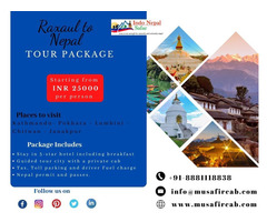 Raxaul to Nepal Tour Package, Nepal Tour Package From Raxaul