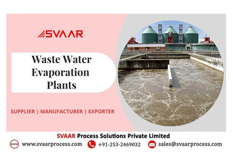 Supplier & Exporter of Waste Water Evaporation Plant at the Best Price