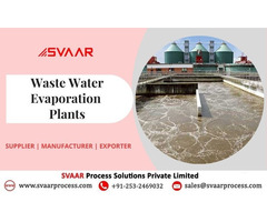 Supplier & Exporter of Waste Water Evaporation Plant at ...