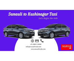 Sunauli Border to Kushinagar Taxi Service, Sunauli to Kushin...