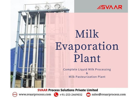 Get Best Price and Specification of Milk Evaporation Plant