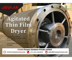 ATFD- Agitated Thin Film Evaporators Supplier- SVAAR