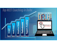 Best neet coaching in Delhi | Top neet coaching in Delhi